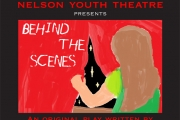 Nelson Youth Theatre's 'Behind the Scenes'