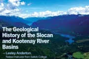 Geological History of the Slocan and Kootenay Basins Presentation coming to Legion Hall in Slocan